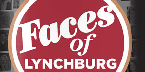 faces of lynchburg