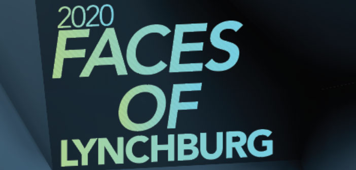 Faces of Lynchburg July/August 2020
