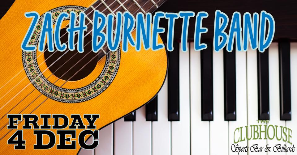 Zach Burnette Band @ The Clubhouse